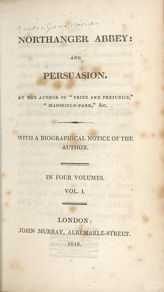 "Austen, Jane. ""Northanger Abbey."" London: John Murray, 1818."